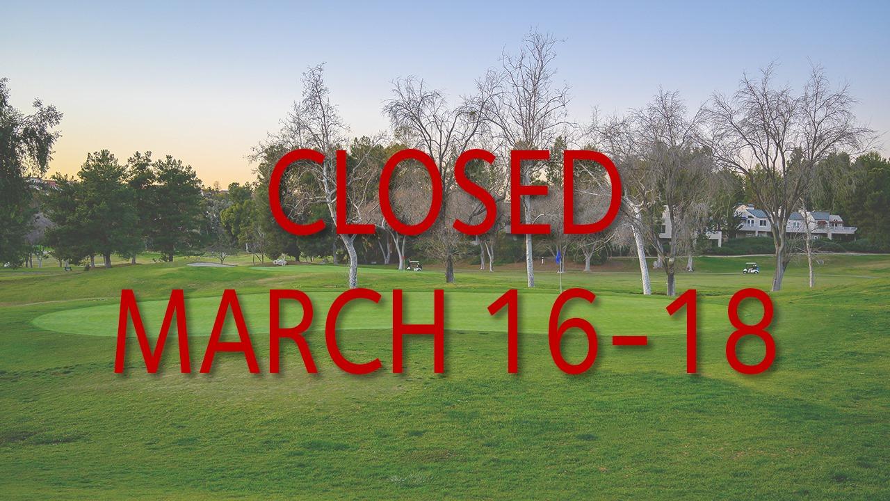 golf club closed march 16-18